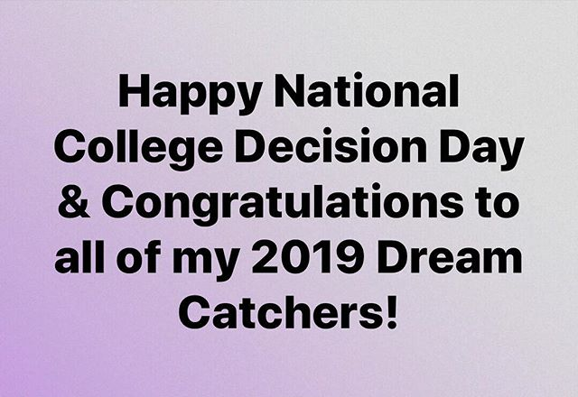 #nationalcollegedecisionday #classof2019 #dreamcatchers