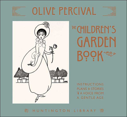Children's Garden Book     by Olive Percival