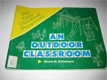 An Outdoor Classroom   by Steen B. Esbensen