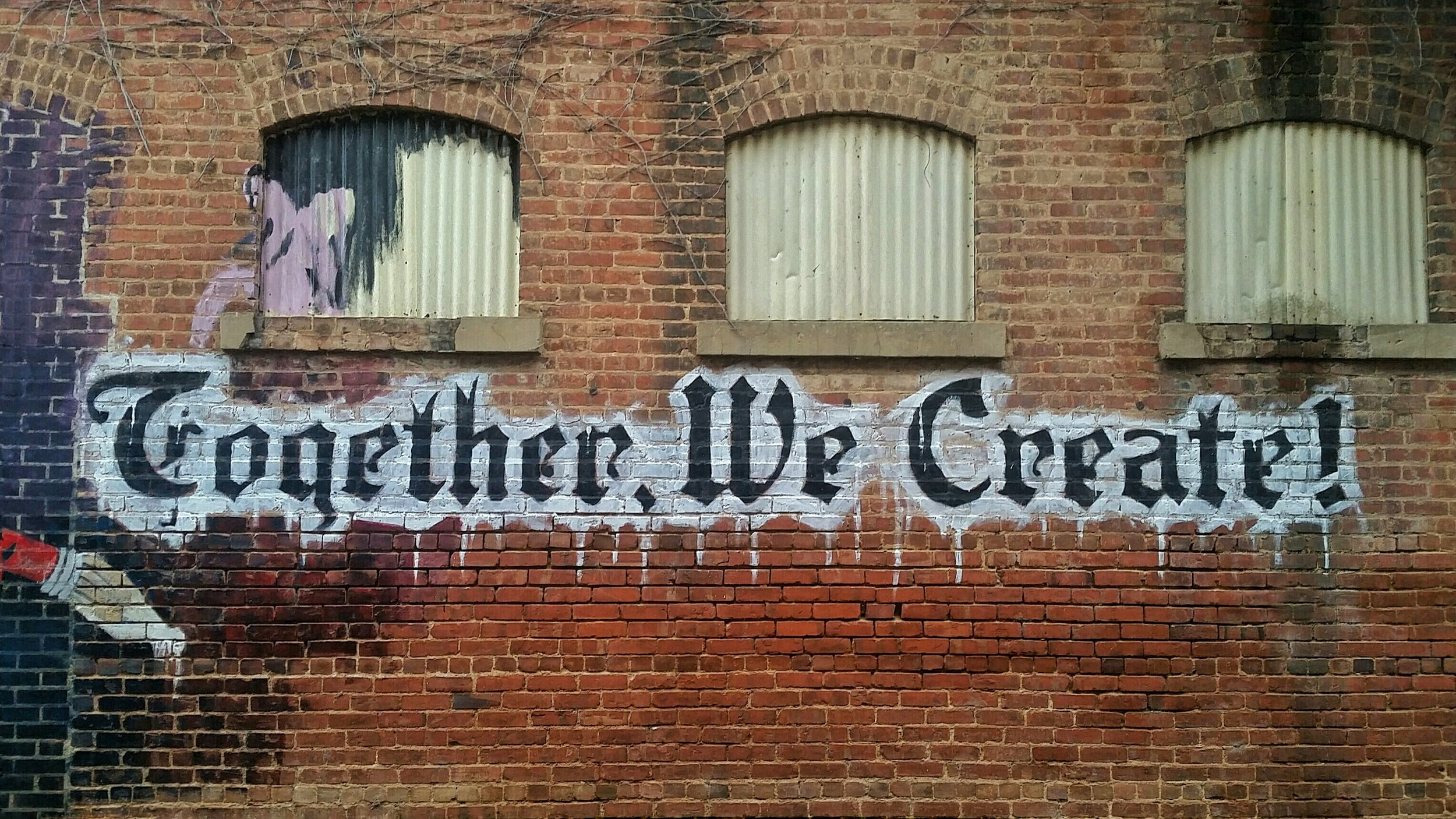 """""""Together, We Create:"""" a statement of the importance of community."""