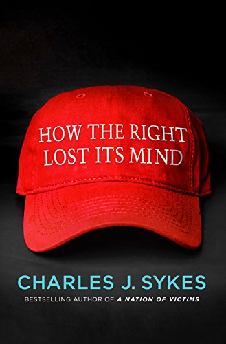 - Once at the center of the American conservative movement, bestselling author and radio host Charles Sykes is a fierce opponent of Donald Trump and the right-wing media that enabled his rise.In How the Right Lost Its Mind, Sykes presents an impassioned, regretful, and deeply thoughtful account of how the American conservative movement came to lose its values. How did a movement that was defined by its belief in limited government, individual liberty, free markets, traditional values, and civility find itself embracing bigotry, political intransigence, demagoguery, and outright falsehood? How the Right Lost its Mind addresses:Why are so many voters so credulous and immune to factual information reported by responsible media?Why did conservatives decide to overlook, even embrace, so many of Trump's outrages, gaffes, conspiracy theories, falsehoods, and smears?Can conservatives govern? Or are they content merely to rage?How can the right recover its traditional values and persuade a new generation of their worth?Order How the Right Lost Its Mind:Amazon.comBarnes & NobleIndieBoundBooks a MillioniBooks