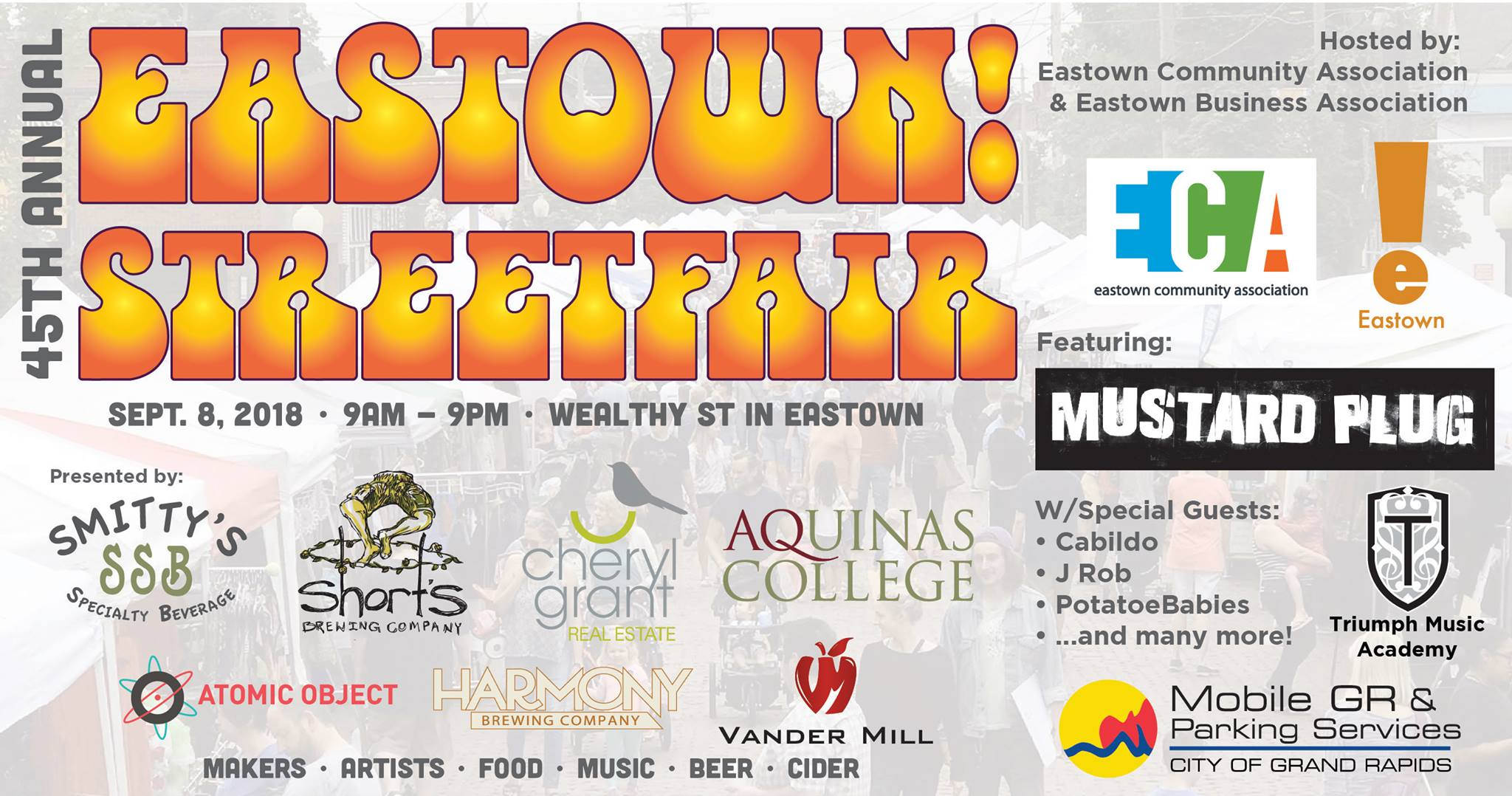 The Eastown Community Association and Eastown Business Association are hosting the 45th Annual Eastown Streetfair on Saturday, September 8, 2018 from 9am to 9pm (Beer tent open until 10pm) This outdoor festival will take place along Wealthy Street between Giddings Avenue and Lake Drive and includes the first block of Ethel Avenue and the Wealthy St. Hub Lot. This annual event is a family-friendly celebration of arts, crafts, food, music, and the Eastown neighborhood; one of Grand Rapids' most eclectic districts!  Live Music Featuring: Mustard Plug, Cabildo, J-Rob, Potato Babies and MORE