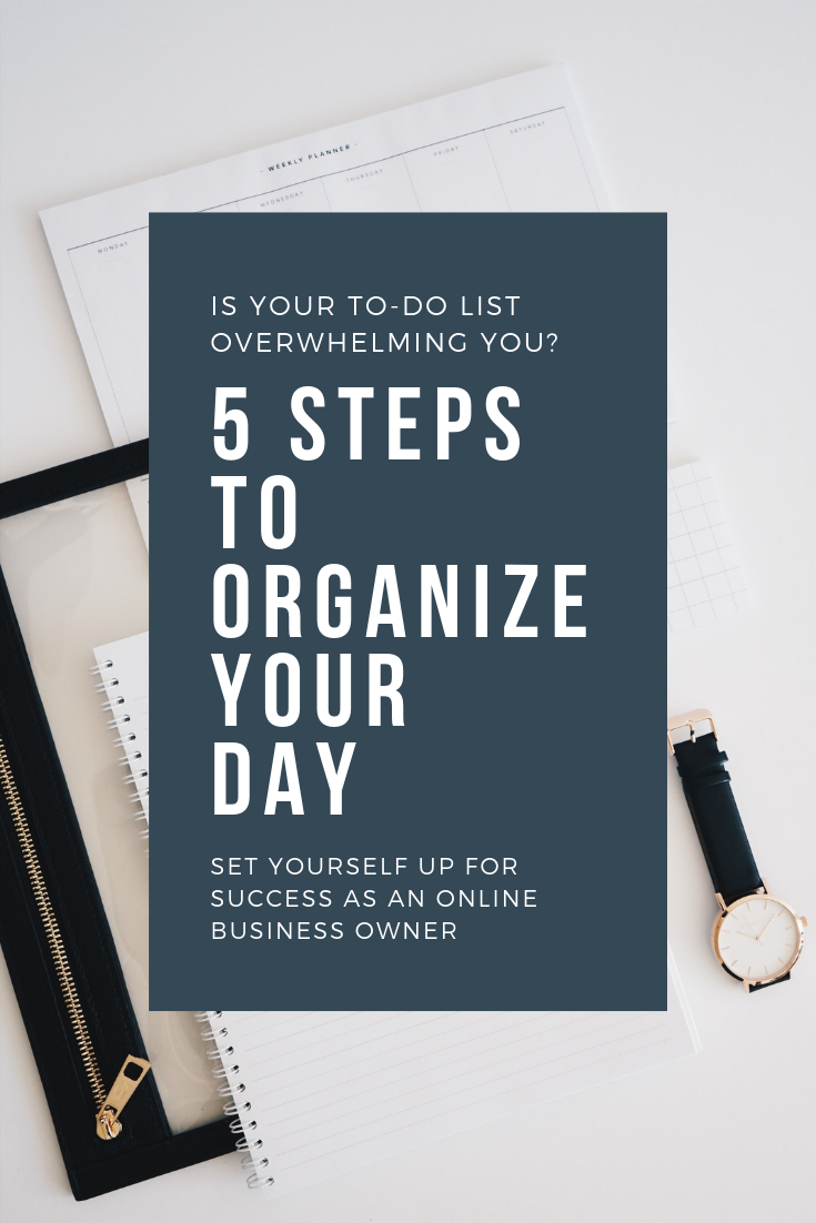5 steps to organize your day