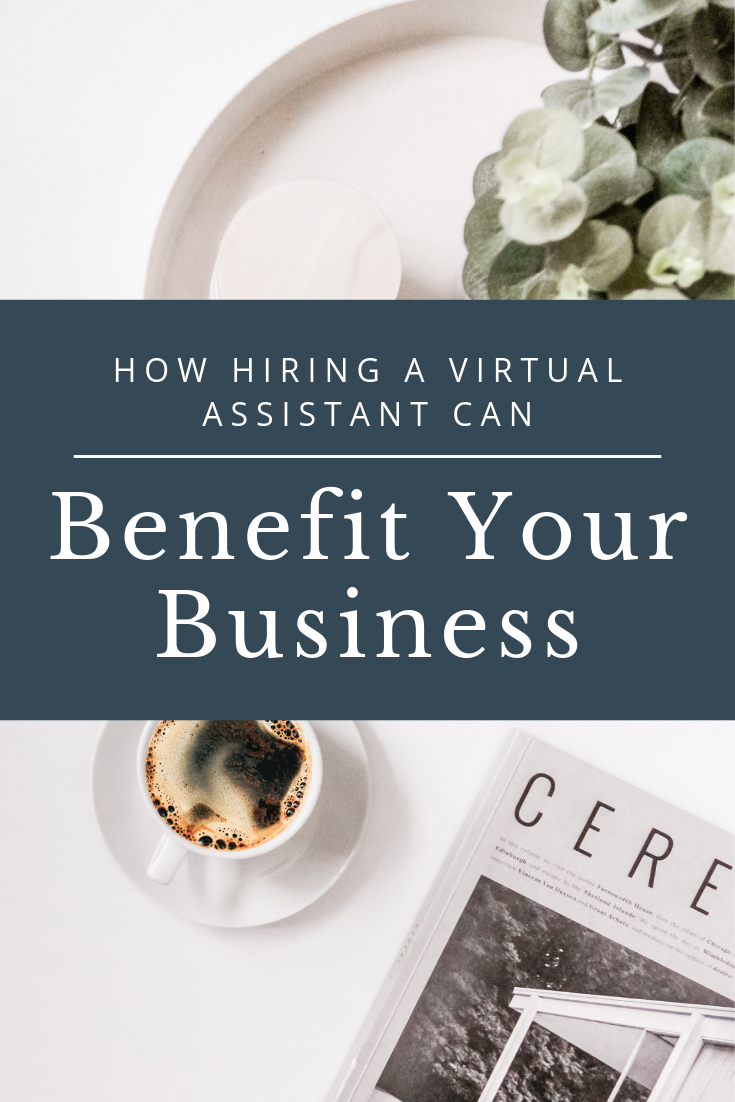 how hiring a virtual assistant can benefit your business.png