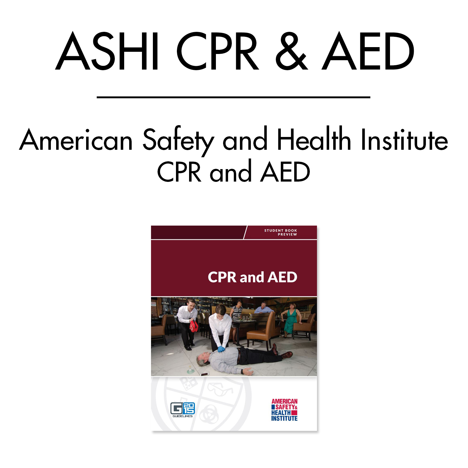ASHI CPR and AED Course