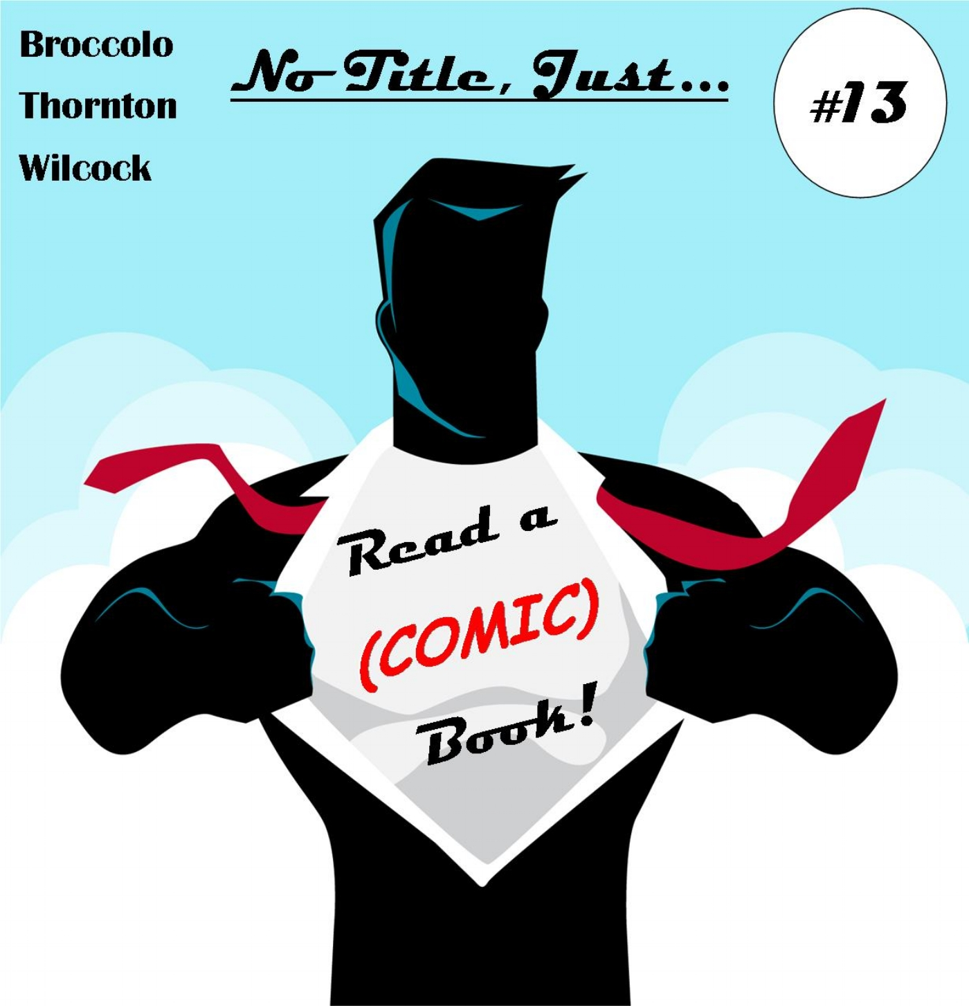 Ep #13: There is No Title, Just    — Read a (Comic) Book!