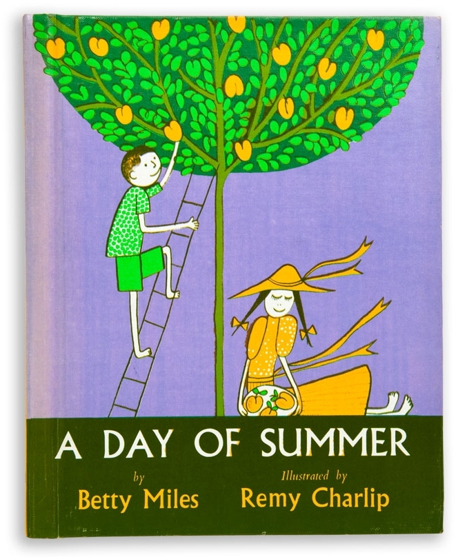 A DAY OF SUMMER. Text by Betty Miles. Illustrated by Remy Charlip. Alfred A Knopf, New York, NY. 1960