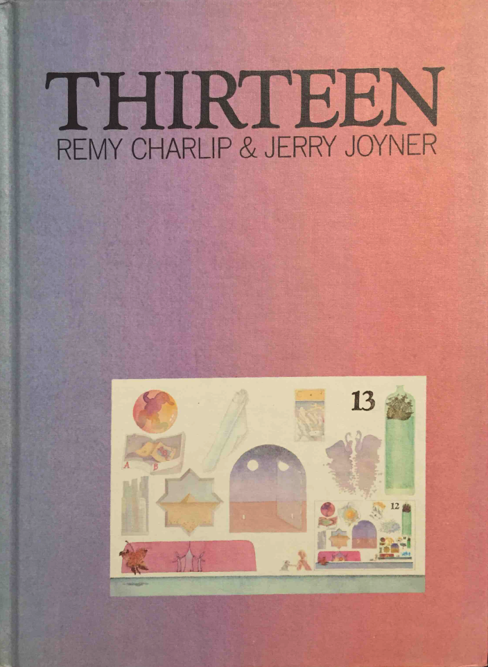THIRTEEN. Text by Remy Charlip and Jerry Joyner. Illustrated by Remy Charlip. Parents Magazine Press, 1975; Aladdin Books, 1994