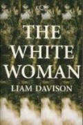 The White Woman, Liam Davison