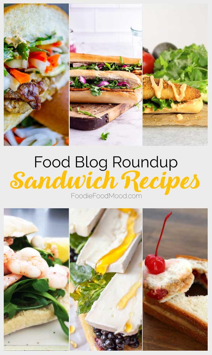 Sandwich Recipes Roundup #sandwich #recipes #easy |  FoodieFoodMood.com