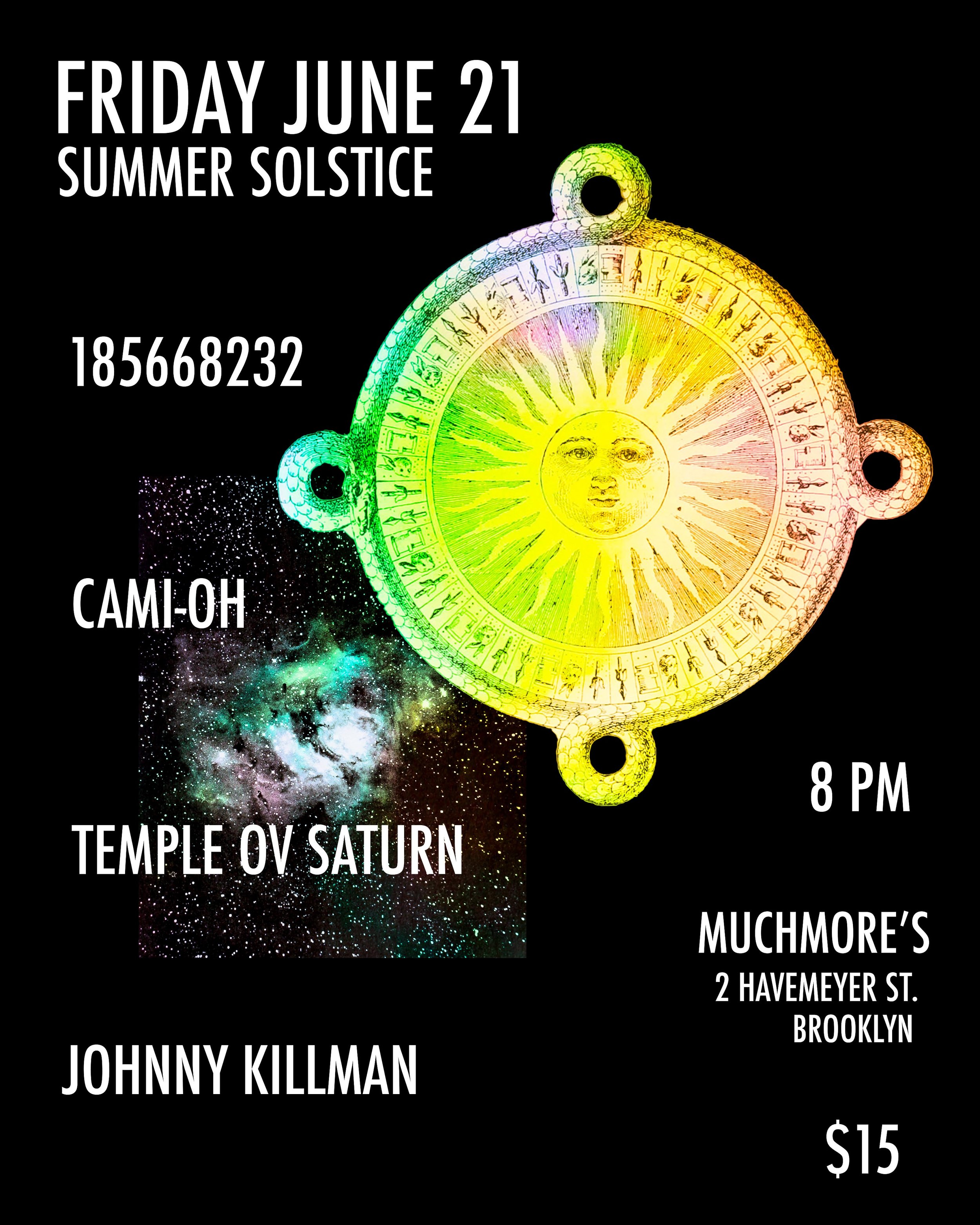 June 21 at Muchmore's in Brooklyn: Temple ov Saturn with 185668232, Cami-Oh, and Johnny Killman