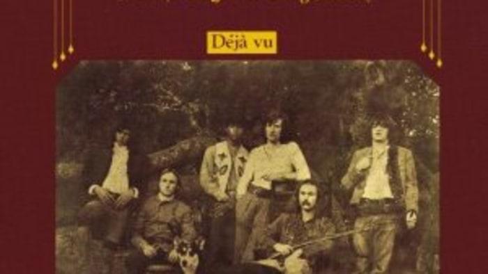 Crosby, Stills, Nash and Young: Deja Vu -