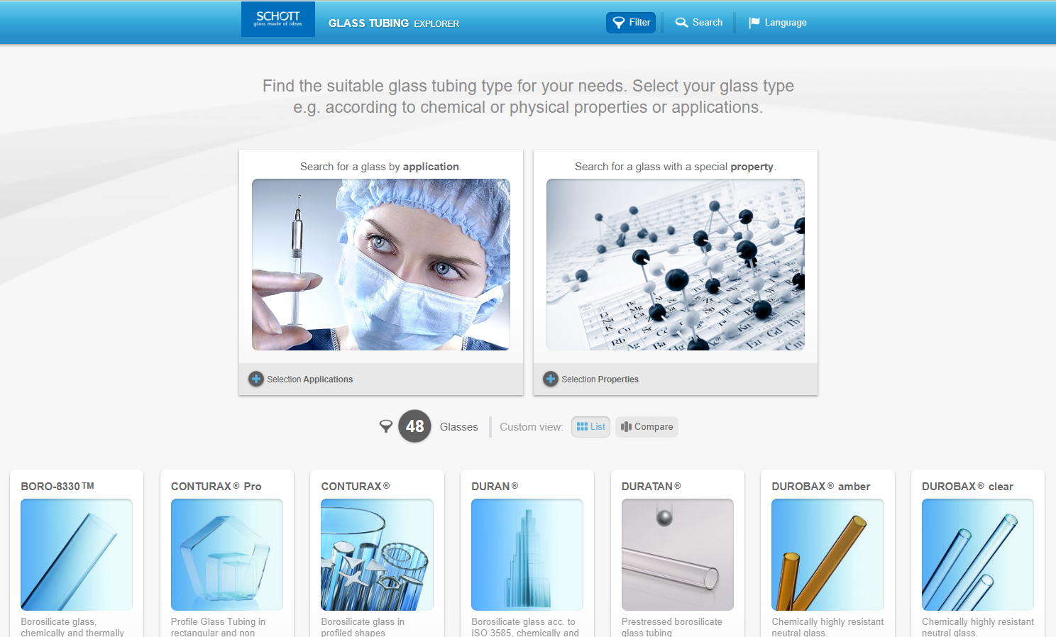 Schott also offers multiple search functions for their products and present  brochures and datasheets  for more detailed information on its products.