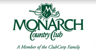 Monarch Country Club - Southern charm and grace at its best. Your Club. Even Better. Watch for coming improvements at your Club!The tradition continues at Monarch Country Club. With an atmosphere of unhurried tranquility and pristine beauty, this classically understated refuge offers an inviting backdrop to a charming way of life. In the great tradition of Southern golf courses, Arnold Palmer was given free reign to create the ideal course. Enhancing the natural beauty of Monarch is its ideal location, exceptional amenities and gracious service.