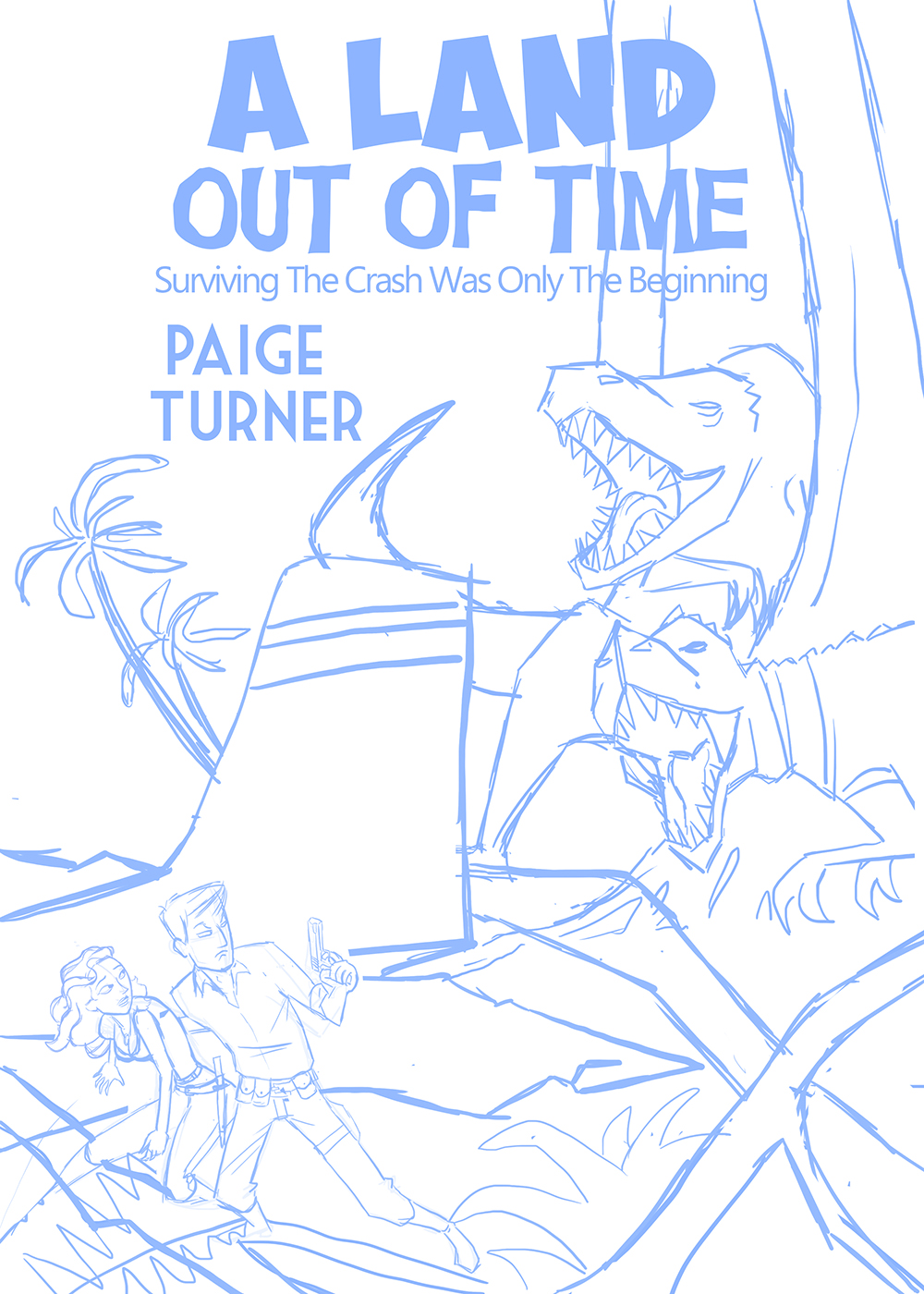 A Land out of Time Sketch.jpg