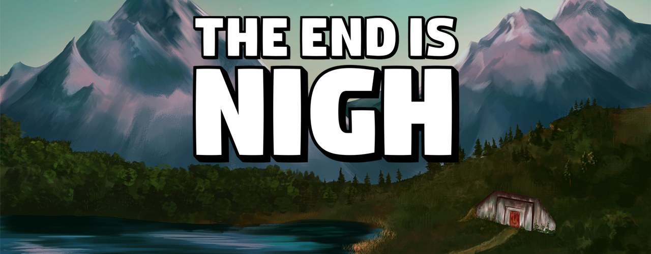 The End is Nigh banner