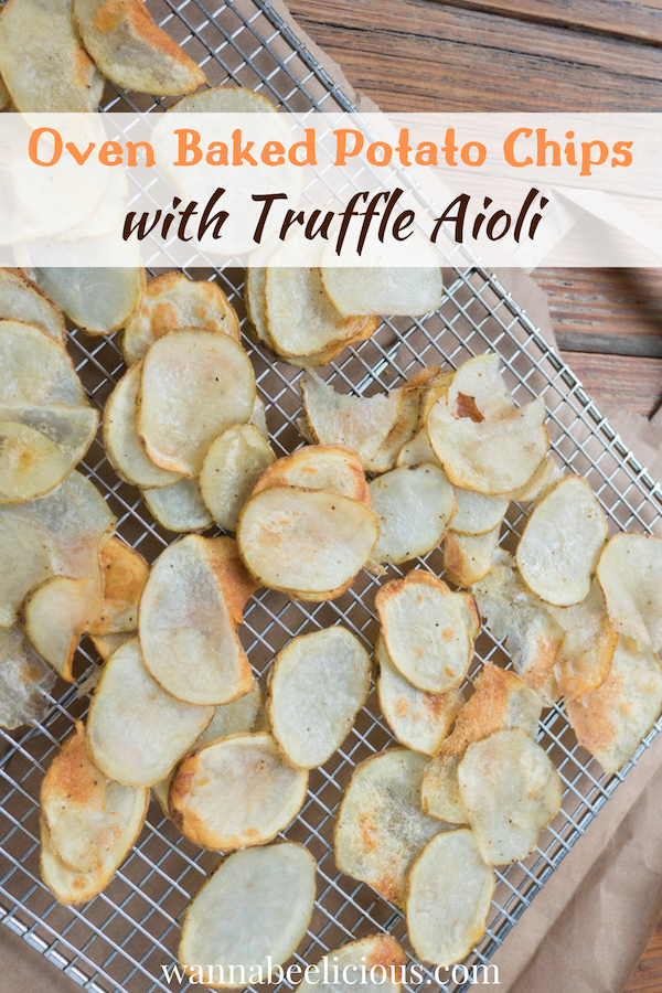Oven Baked Potato Chips With Truffle Aioli | wannabeelicious