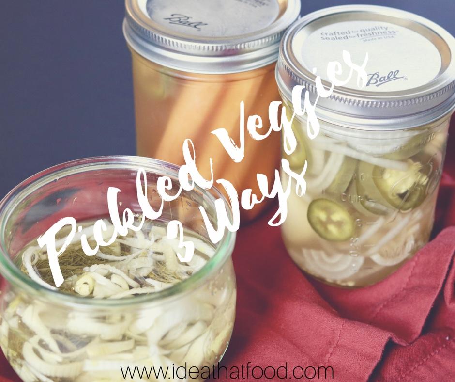 Pickled Veggies 3 Ways I'd eat That Food