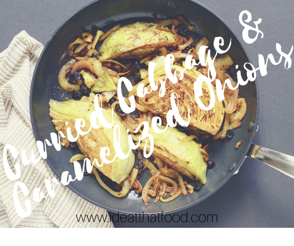 Curried Cabbage with Caramelized Onions I'd Eat That Food