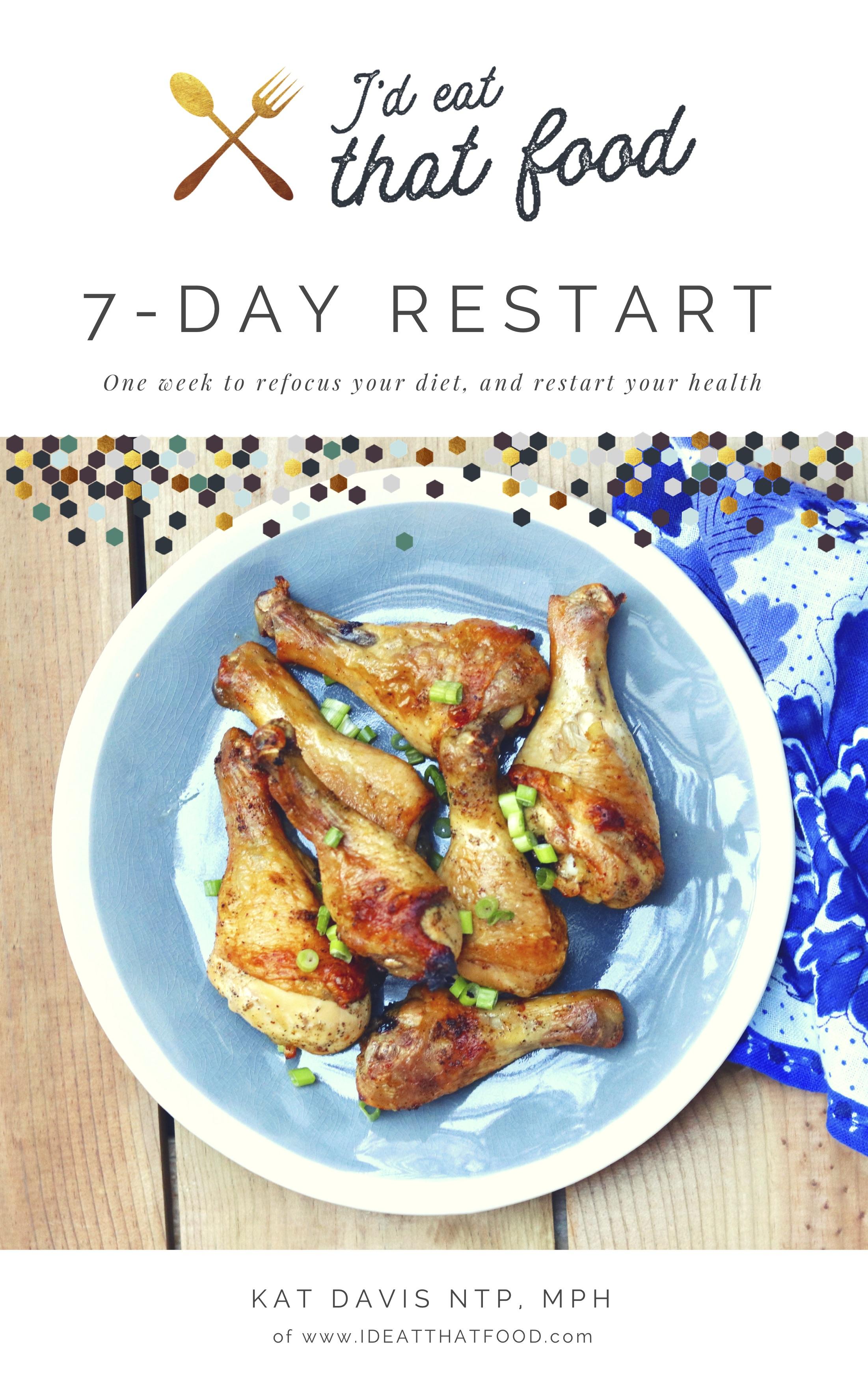 7 Day Restart I'd Eat That Food
