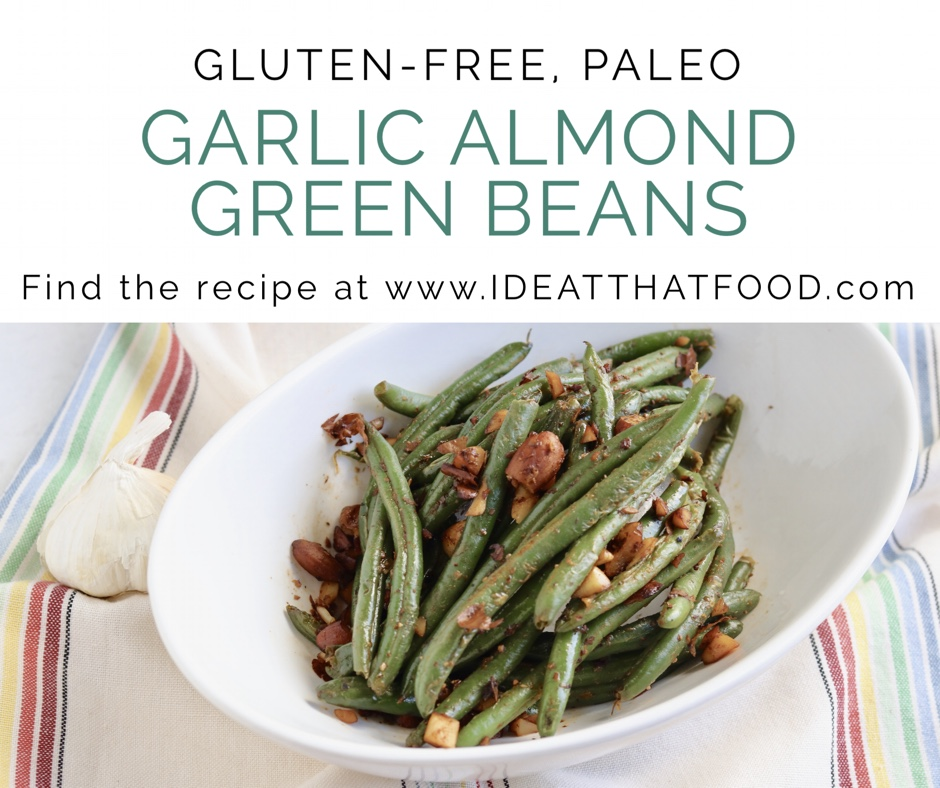Garlic Almond Green Beans by I'd Eat That Food