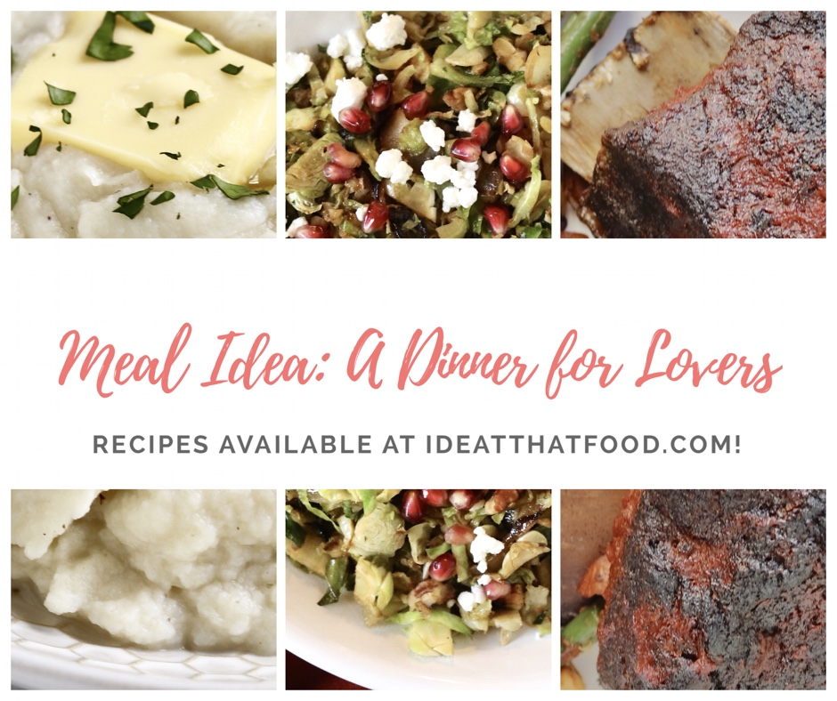 Meal Idea: A Dinner for Lovers by I'd Eat That Food