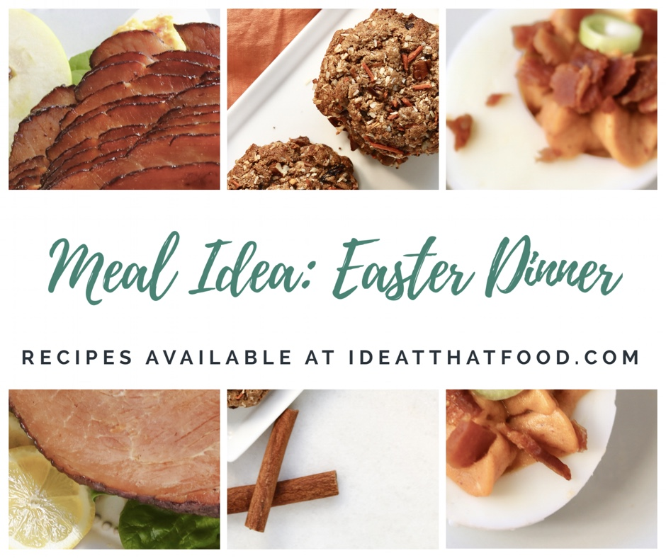 Meal Idea: Easter Dinner by I'd Eat That Food