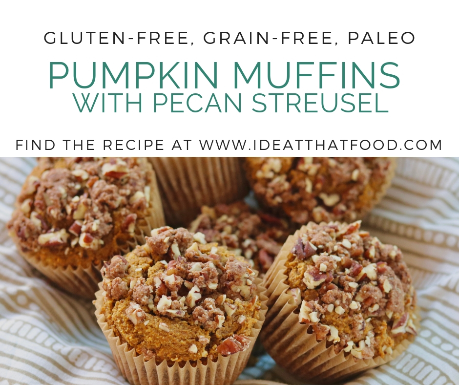 Grain-Free Pumpkin Muffins with Pecan Streusel by I'd Eat That Food