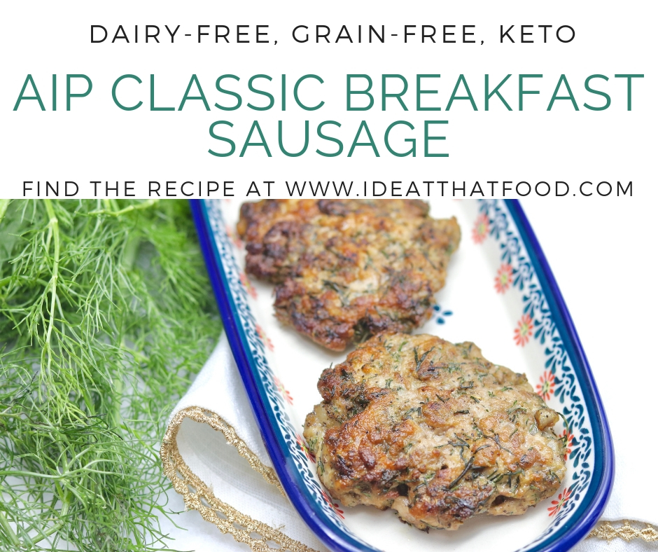 AIP Classic Breakfast Sausage by I'd Eat That Food