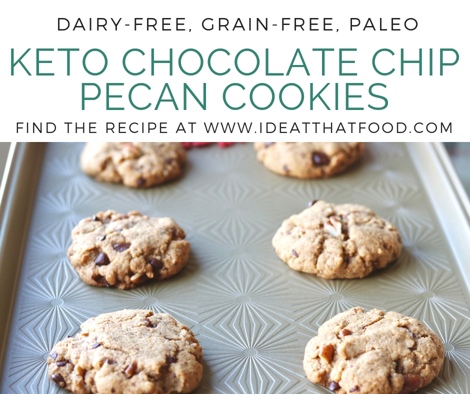 Keto Chocolate Chip Pecan Cookies by I'd Eat That Food