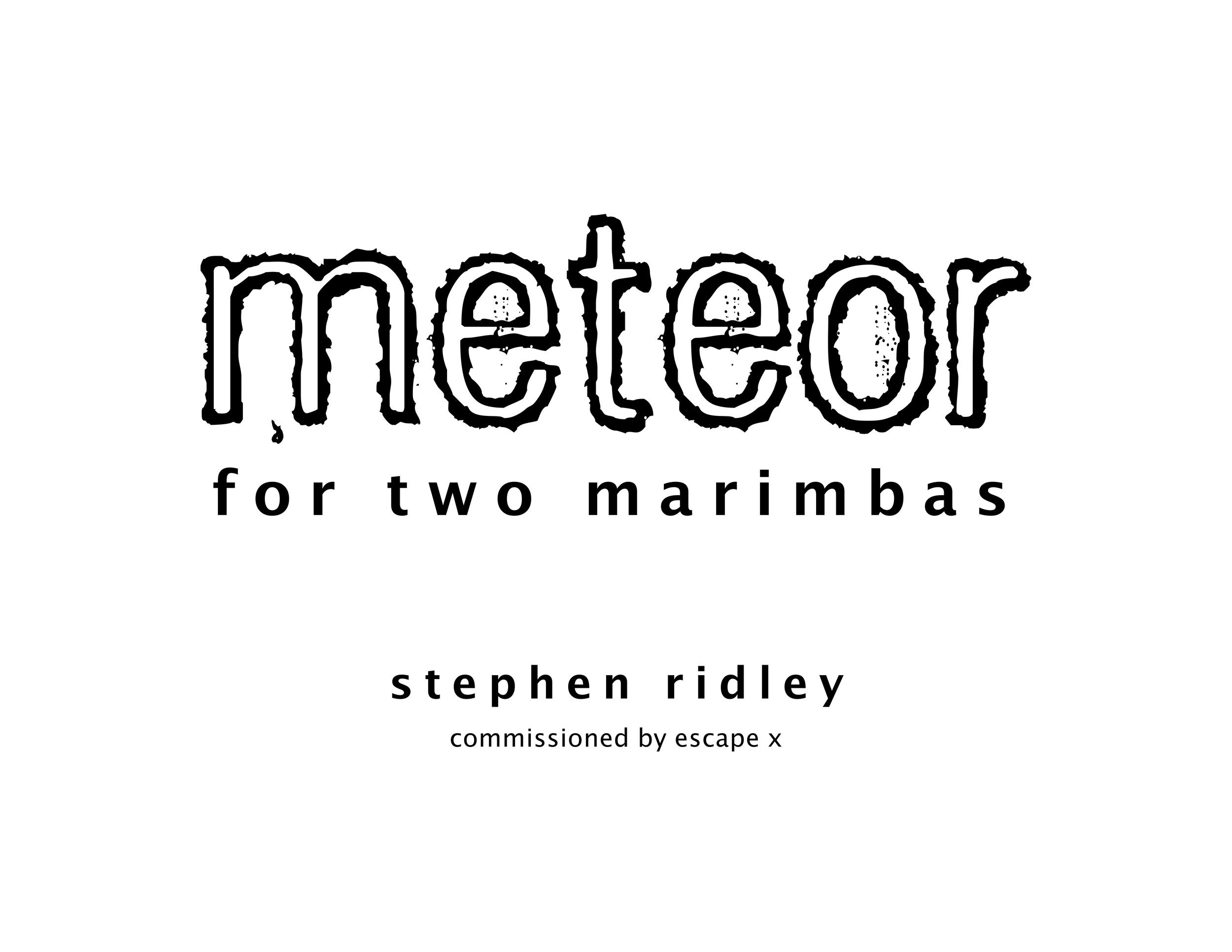 Stephen Ridley - Meteor for Two Marimbas