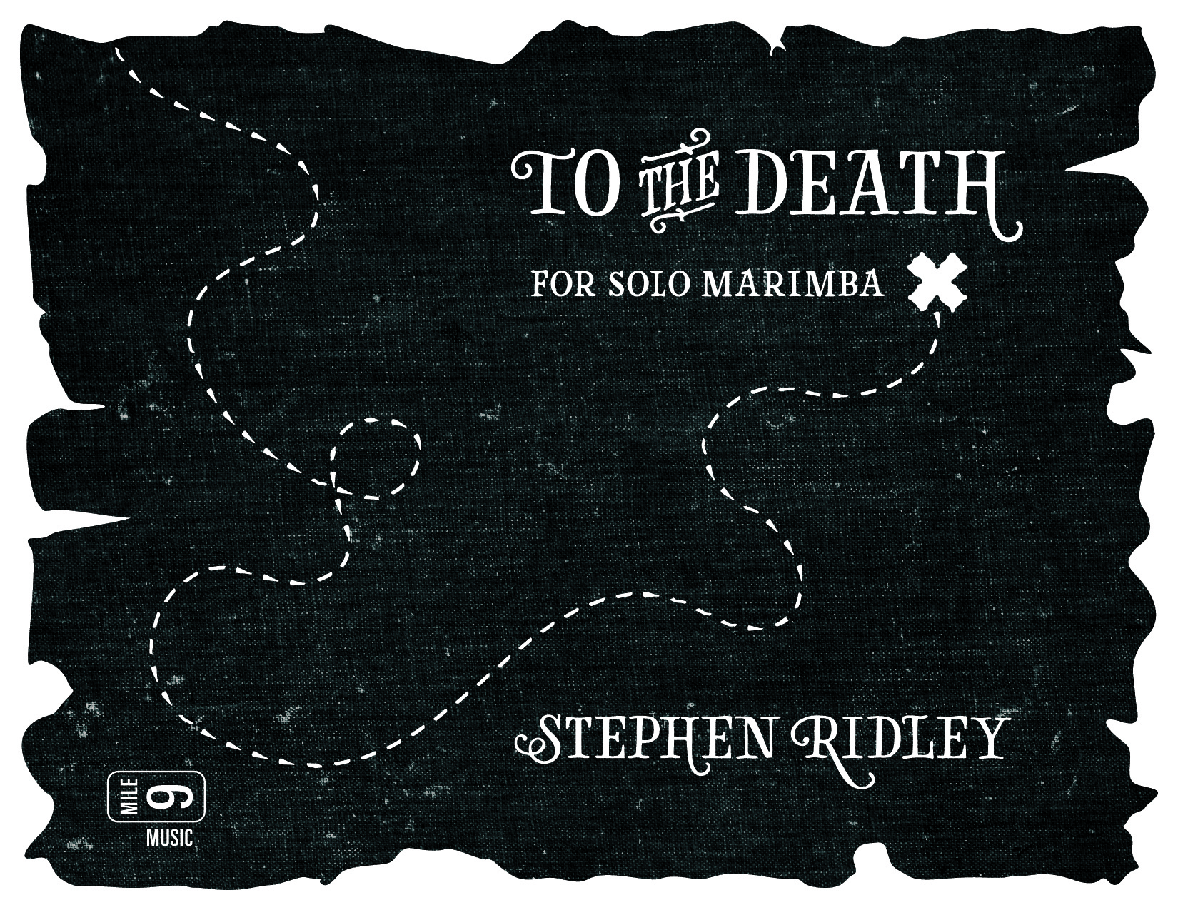 Stephen Ridley - To the Death for Solo Marimba - Title Card