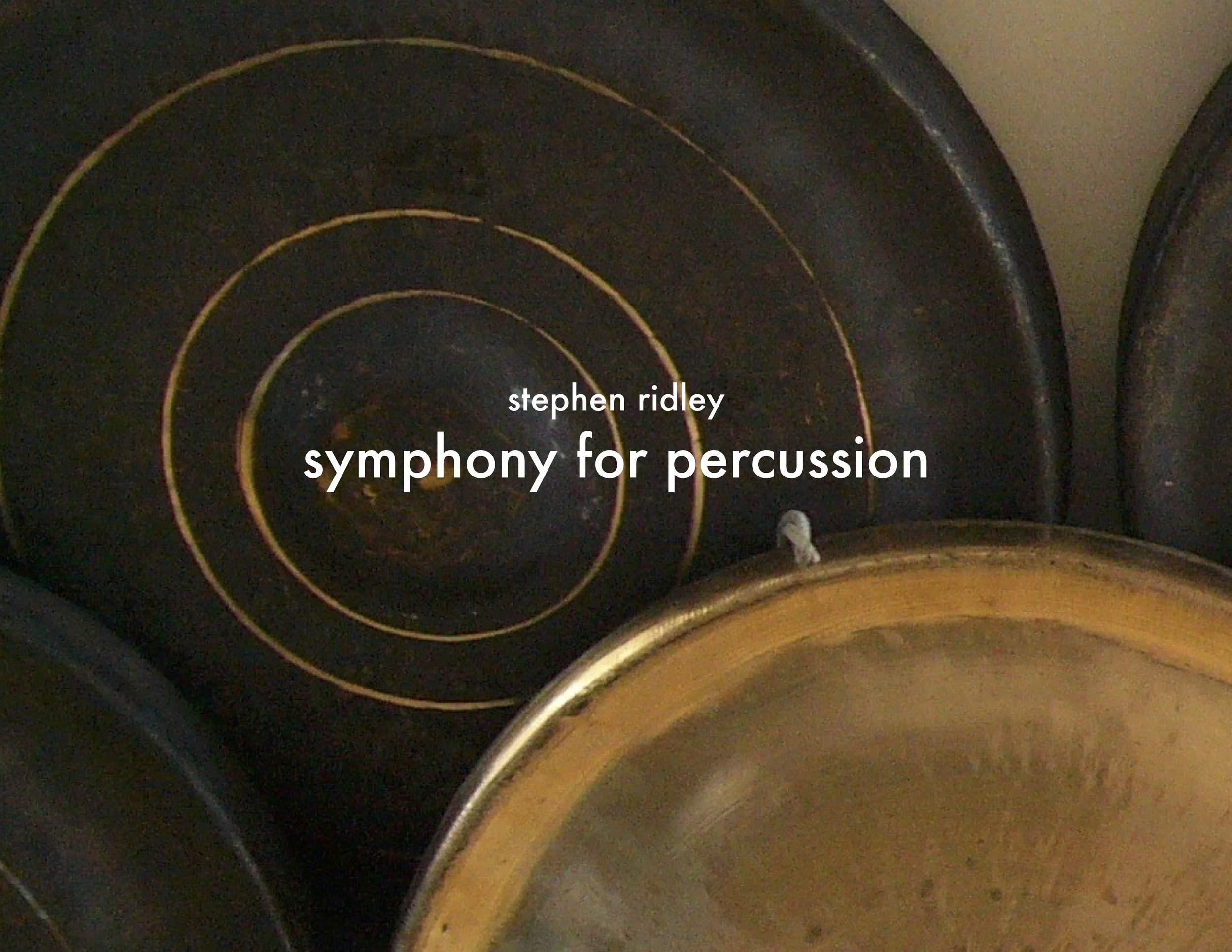 Stephen Ridley - Symphony for Percussion