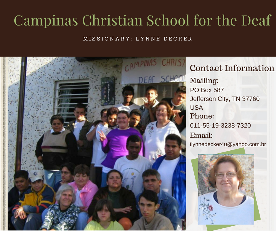 For Information about Campinas Christian School, contact  Lynn Decker .
