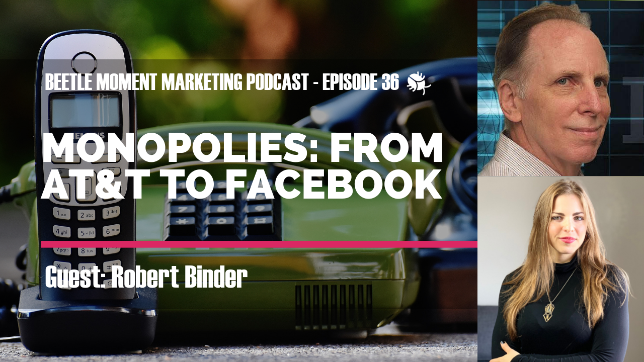episode-36-monopolies-att-facebook-robert-binder.png