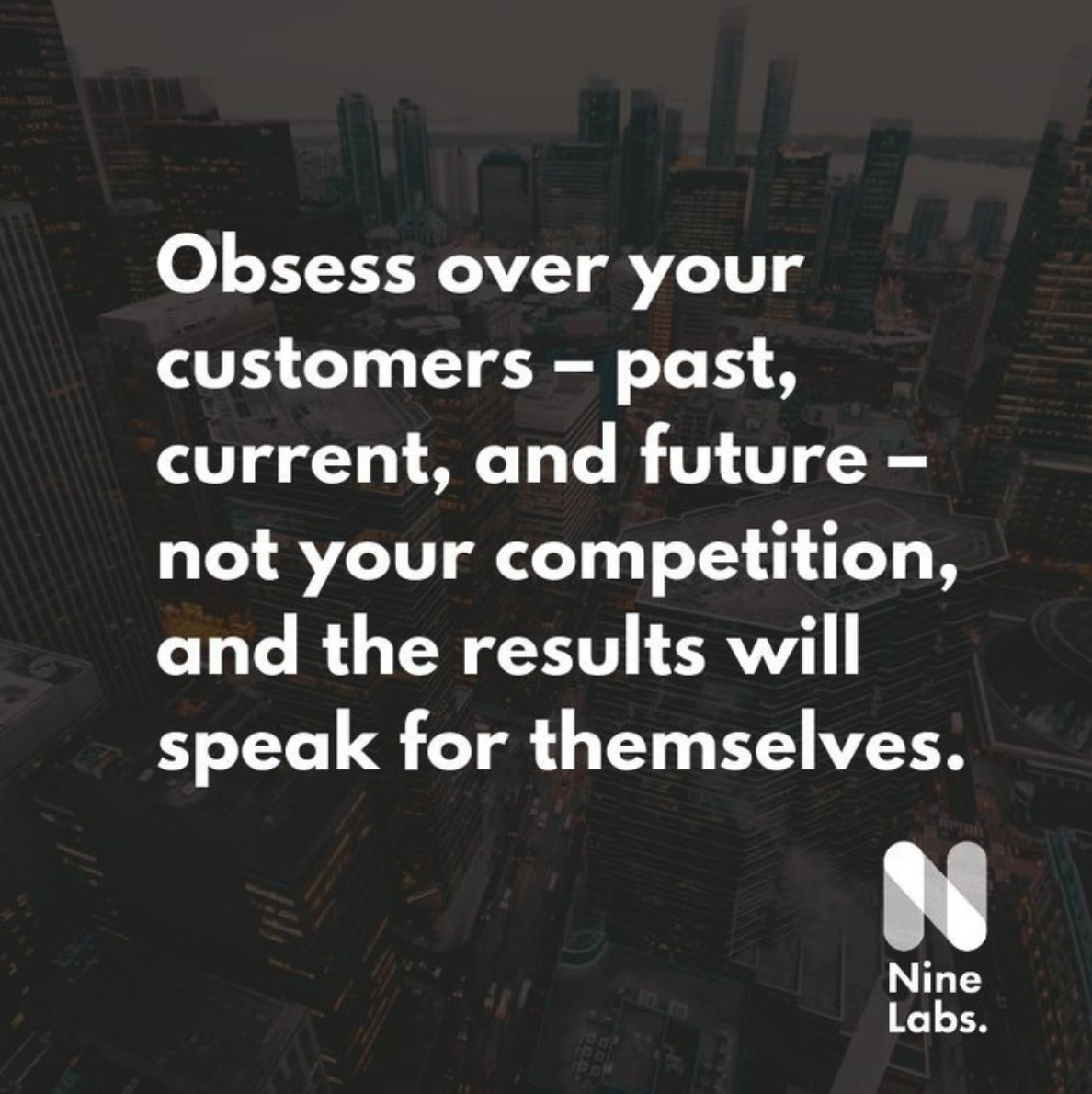 Obsess over your customers. #uxdesign