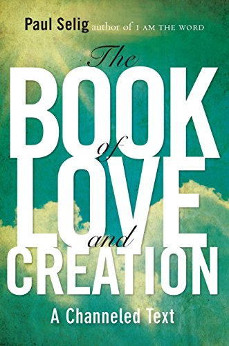The Book of Love & Creation