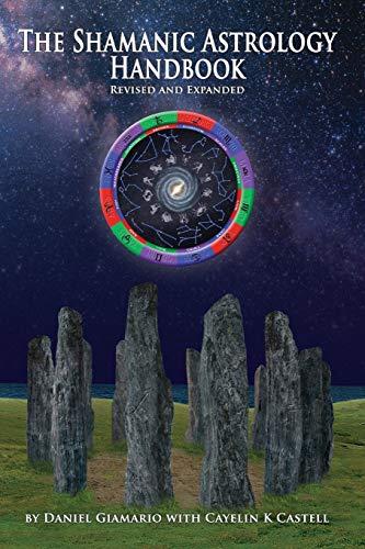The Shamanic Astrology Handbook