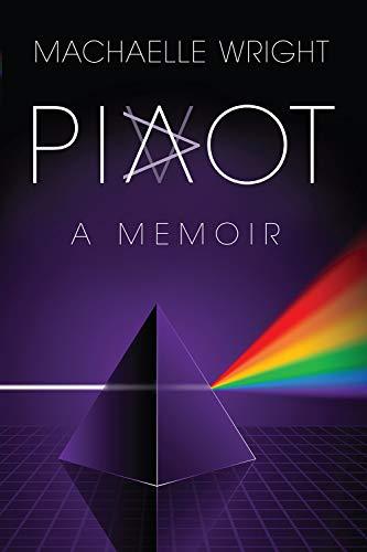 Pivot, A Memoir