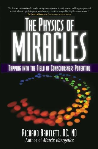 The Physics of Miracles: