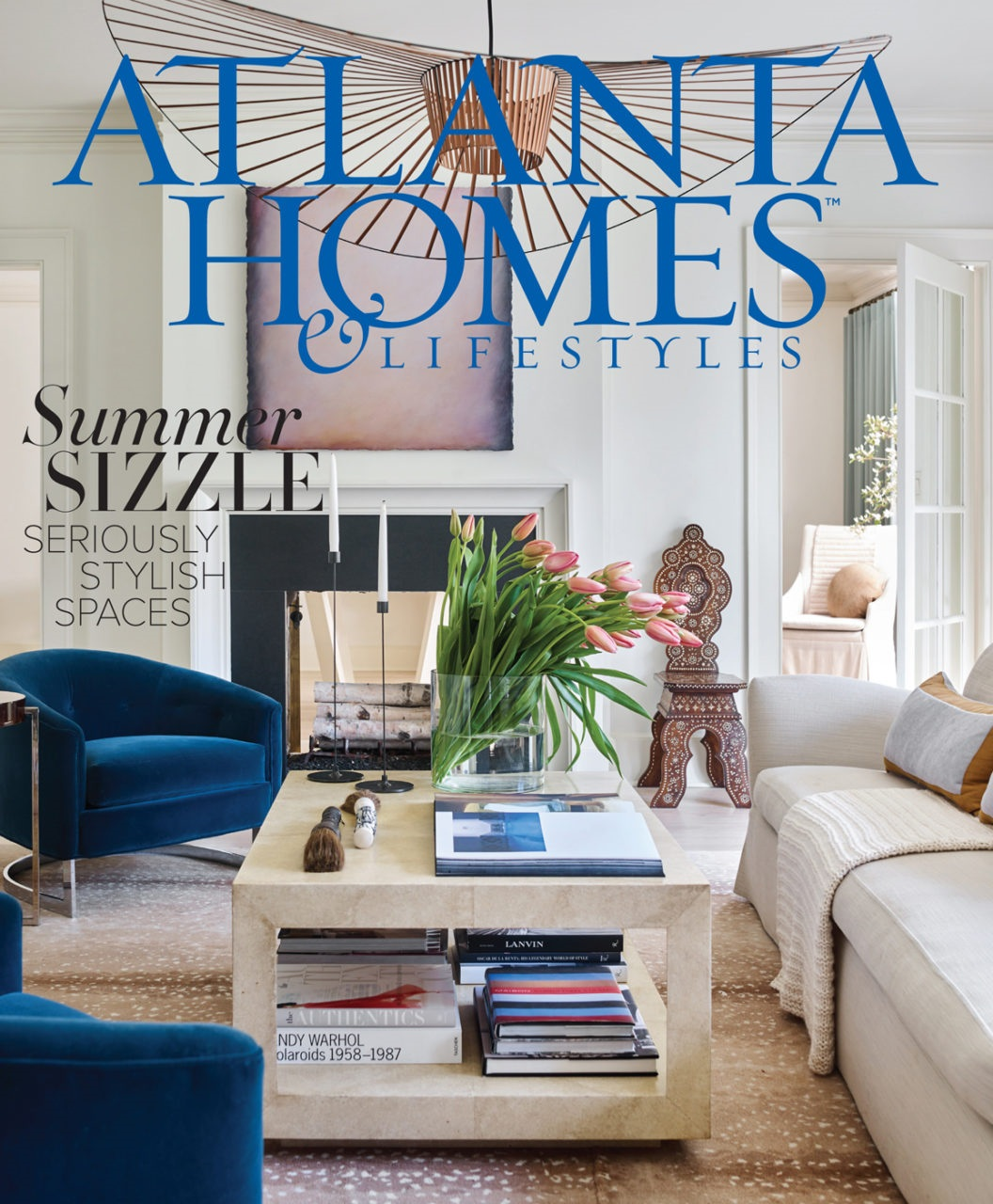 ATLANTA HOME & LIFESTYLES · Cover  LAYERED LUXE  August 2018