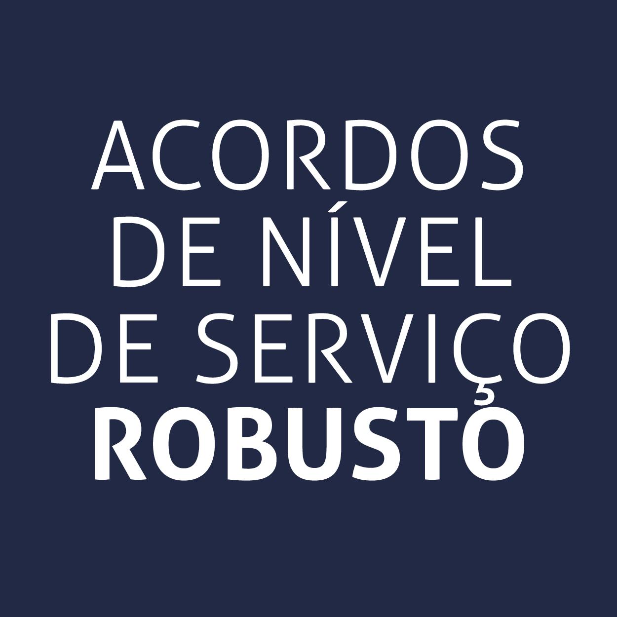 Acordos de nível de serviço robusto