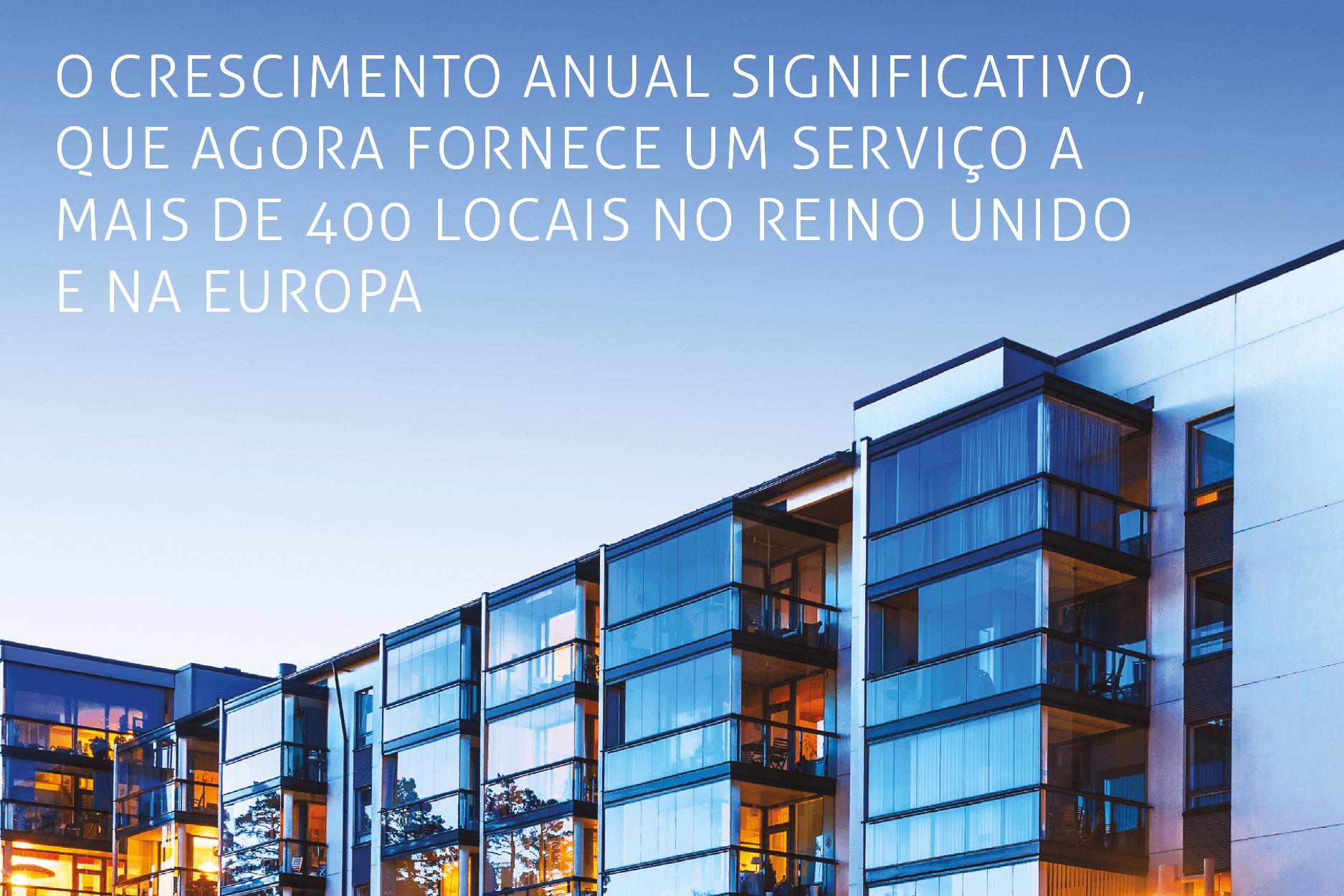 O crescimento anual significativo, que agora fornece um serviço a mais de 300 locais no Reino Unido e na Europa