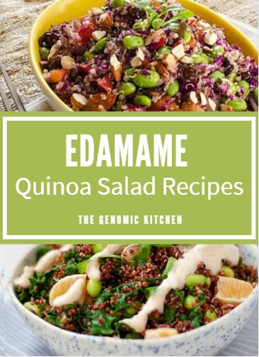 Edamame quinoa salad recipes Genomic Kitchen