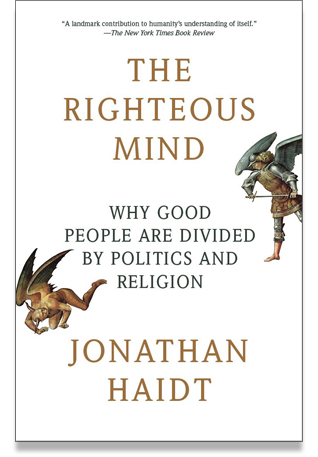 the righteous mind - by Jonathan Haidt