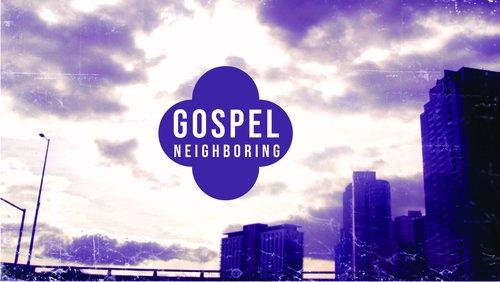 Gospel+Neighboring.jpg