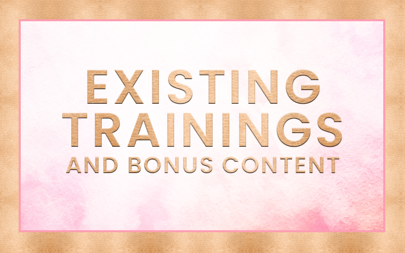 Existing Trainings + Bonus Content.png