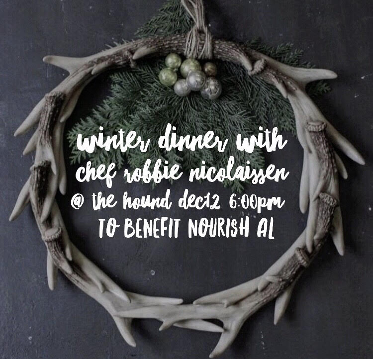 Winter Dinner will be hosted by The Hound in downtown Auburn on December 12th, 2017 at 6:00pm.Come enjoy a private dinner with chef Robbie Nicolaisen. The meal will be a multi-course plated dinner featuring seasonal fruits and vegetables fresh from the farm, locally sourced meats, delectable desserts and beverages. We are thrilled to offer a beautiful dining experience all to benefit families right here in Lee County. Each ticket purchased will provide 3 weeks worth of healthy fresh fruits and vegetables to our Nourish families. Link for tickets: https://squareup.com/store/nourishal