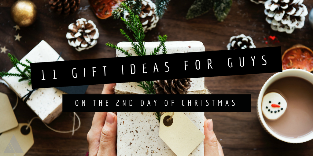 11 Gift Ideas for Guys-new.png