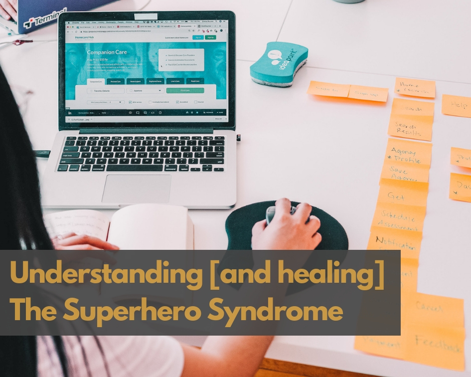 Understanding-and-healing-superhero-syndromejpg